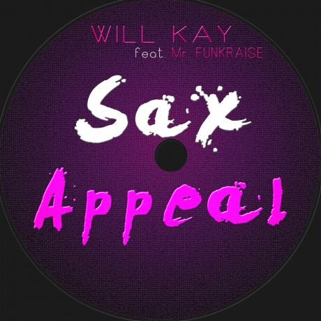 Sax Appeal ft. Mr Funkraise – Will Kay